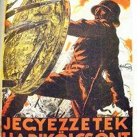 """Jegyezzetek hadikölcsönt!"" / ""Help in the Struggle for Peace - Subscribe to the War Loan"" (1916, forrás/source: War Posters, James Aulich, Thames & Hudson)"